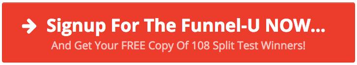 Funnel U Free 108 Split Test Winners