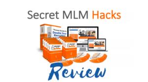 Secret MLM Hacks Review