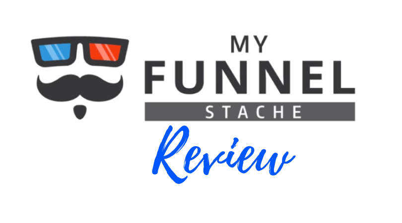 My Funnel Stache Review 2019
