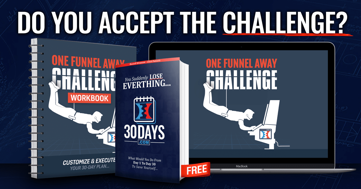 The One Funnel Away 30 Day Challenge