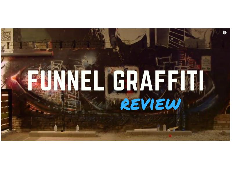 Funnel Graffiti Review 2019