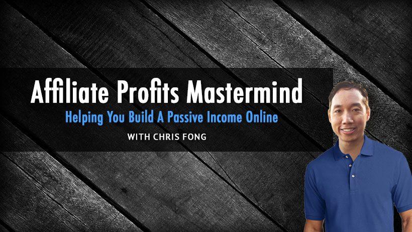 affiliate profits mastermind chris fong