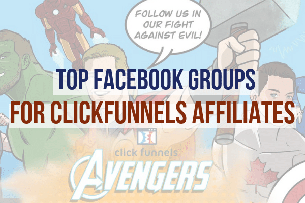 Top Facebook Groups for ClickFunnels Affiliates
