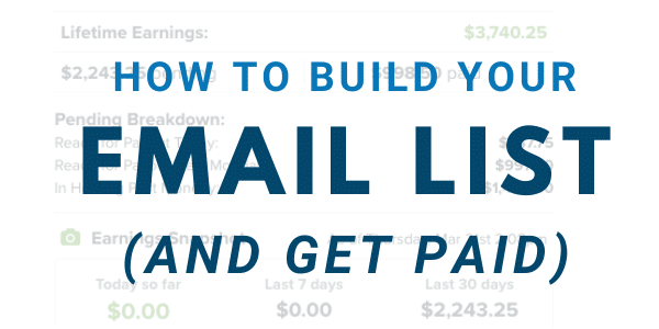 How to Get Paid to Build Your MLM Email List