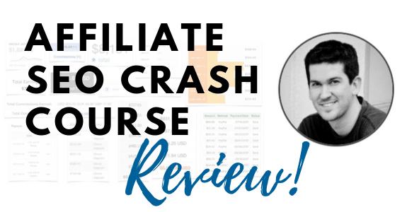 Affiliate SEO Crash Course Review
