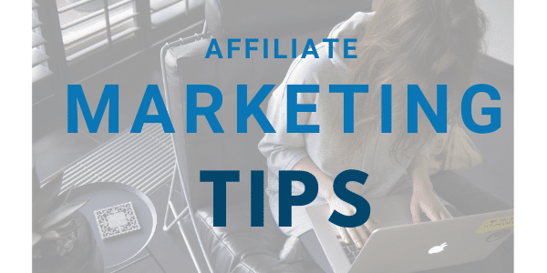 5 Affiliate Marketing Tips Straight From the Pros