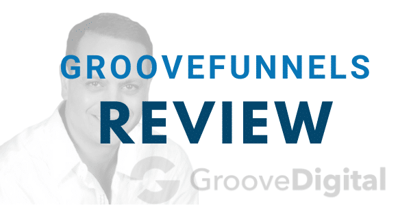 GrooveFunnels Review: Inside Look at the All-in-One Marketing Platform