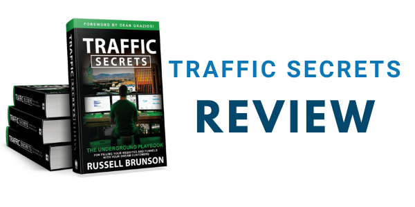 Traffic Secrets Review: Inside Look at Russell Brunson's Best Seller