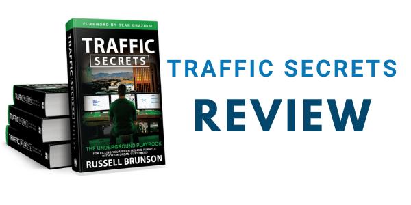 Traffic Secrets Review: Inside Look at Russell Brunson's Best Seller