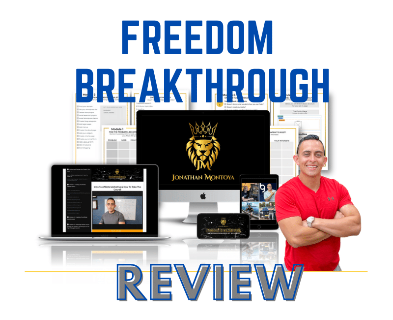 Freedom  Breakthrough Review: Inside Look at Jonathan Montoya's Course
